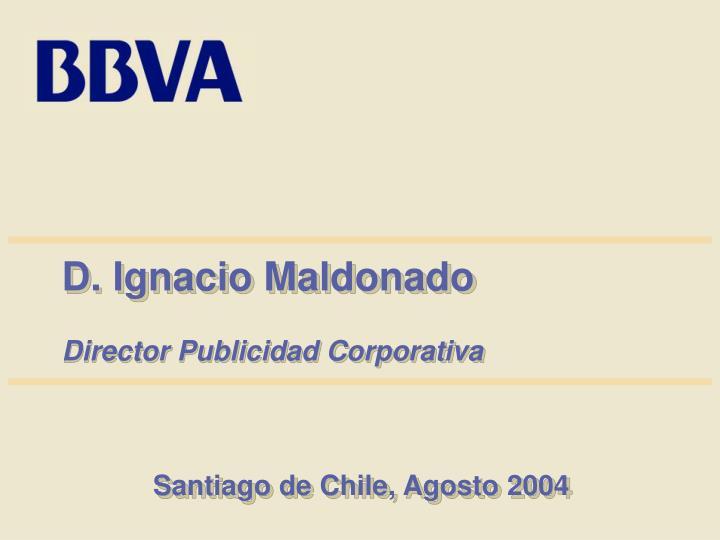 D. Ignacio Maldonado