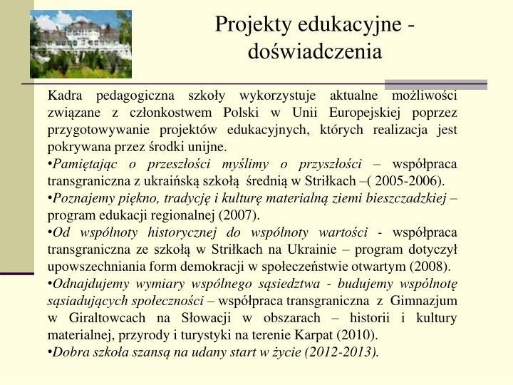 Projekty edukacyjne - doświadczenia