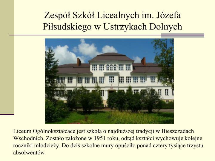 Zespół Szkół Licealnych im. Józefa Piłsudskiego w Ustrzykach Dolnych