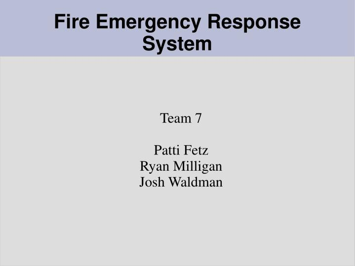 Team 7 patti fetz ryan milligan josh waldman