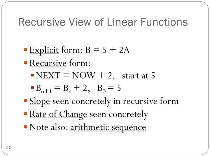 Recursive View of Linear Functions
