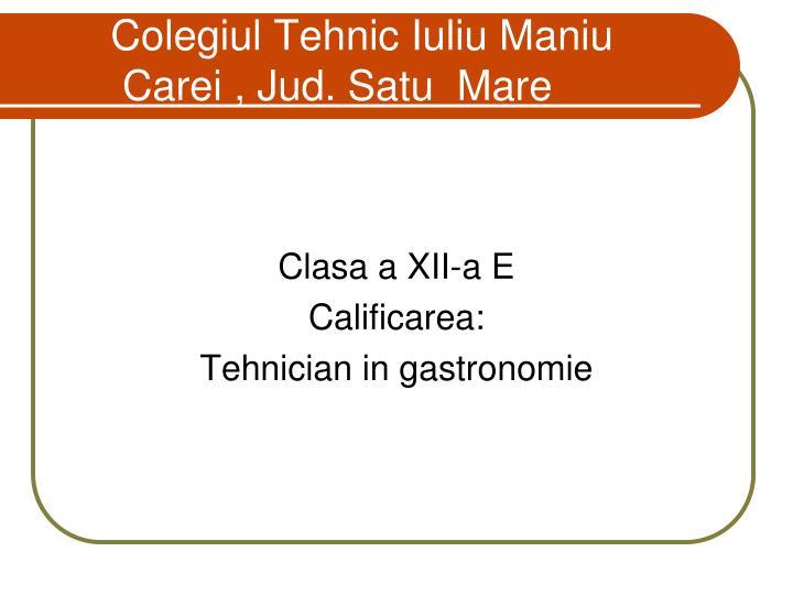 Colegiul Tehnic Iuliu Maniu