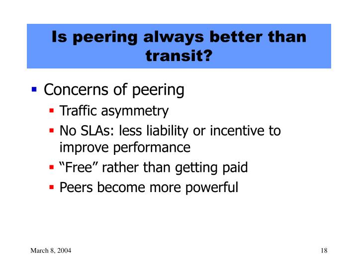 Is peering always better than transit?
