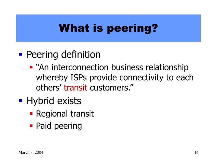 What is peering?
