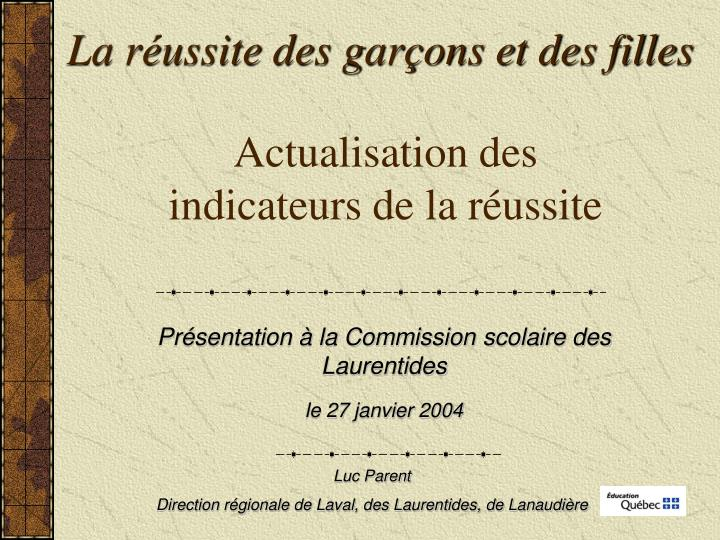 Actualisation des indicateurs de la r ussite
