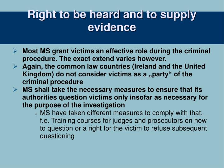 Right to be heard and to supply evidence