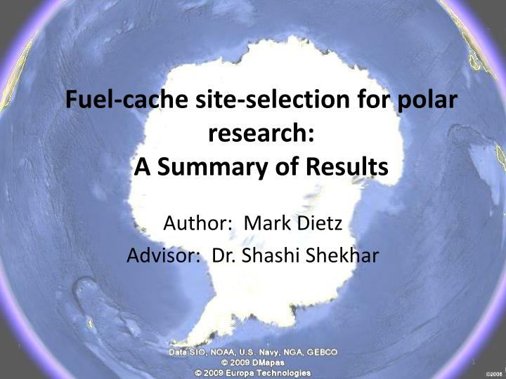 fuel cache site selection for polar research a summary of results