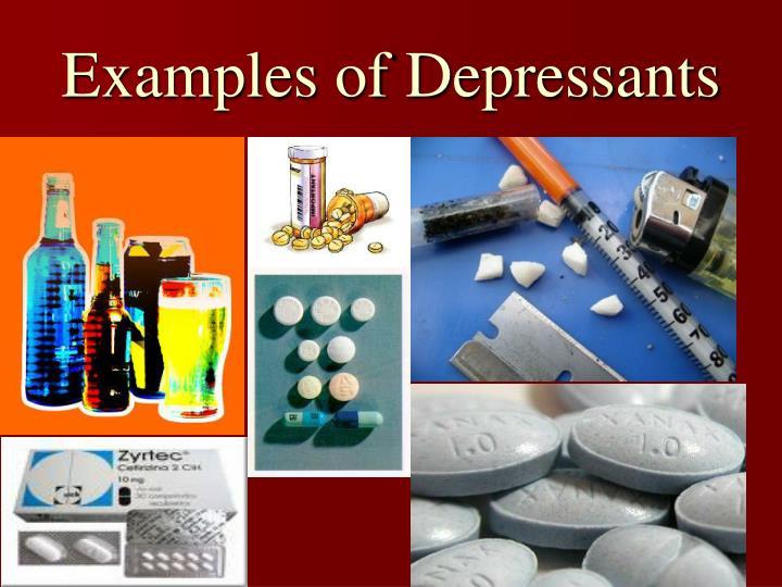 Examples of Depressants