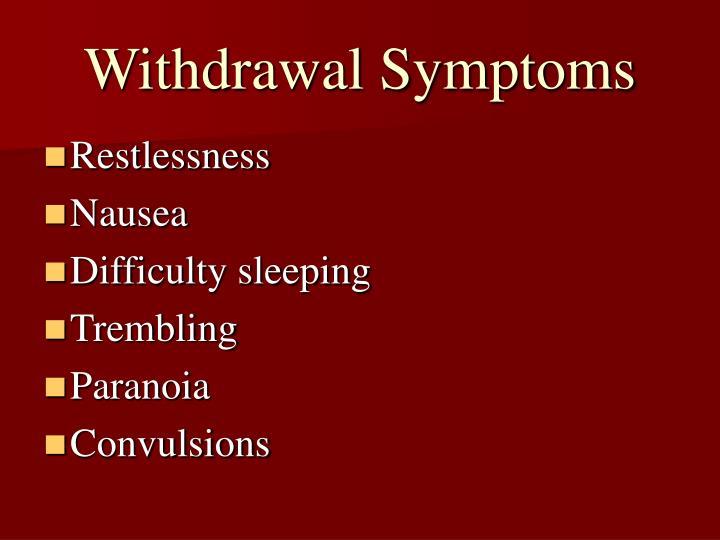 Withdrawal Symptoms