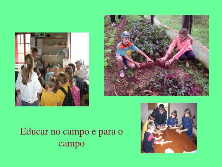 Educar no campo e para o campo