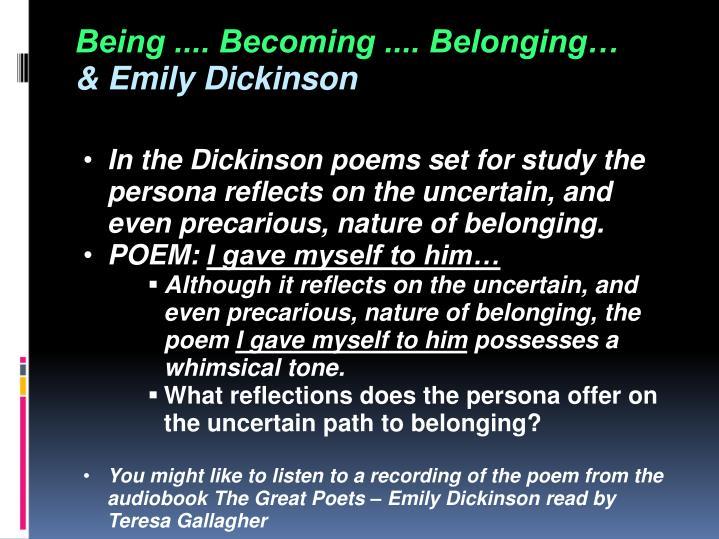 Being .... Becoming .... Belonging…