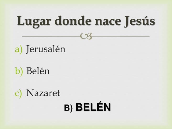 Lugar donde nace Jesús