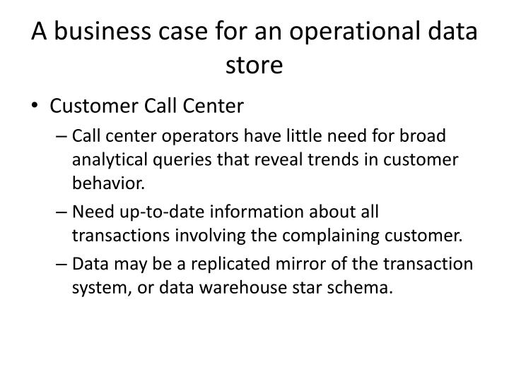 A business case for an operational data store