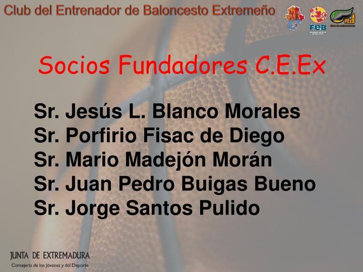 Socios Fundadores C.E.Ex