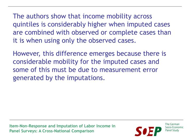 The authors show that income mobility across