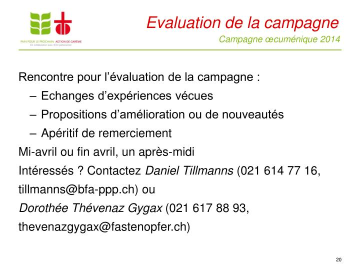 Evaluation de la campagne