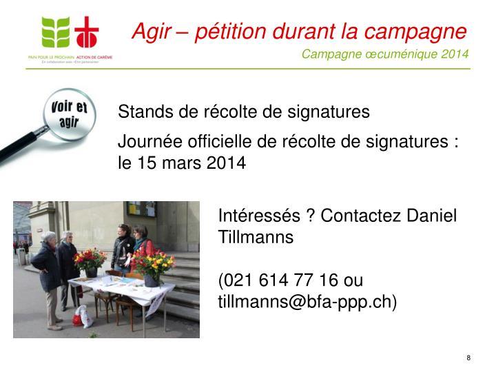 Agir – pétition durant la campagne