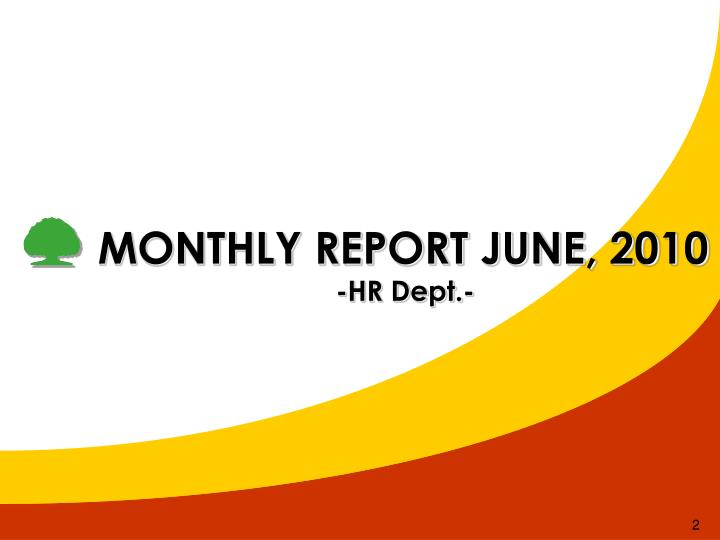 MONTHLY REPORT JUNE, 2010