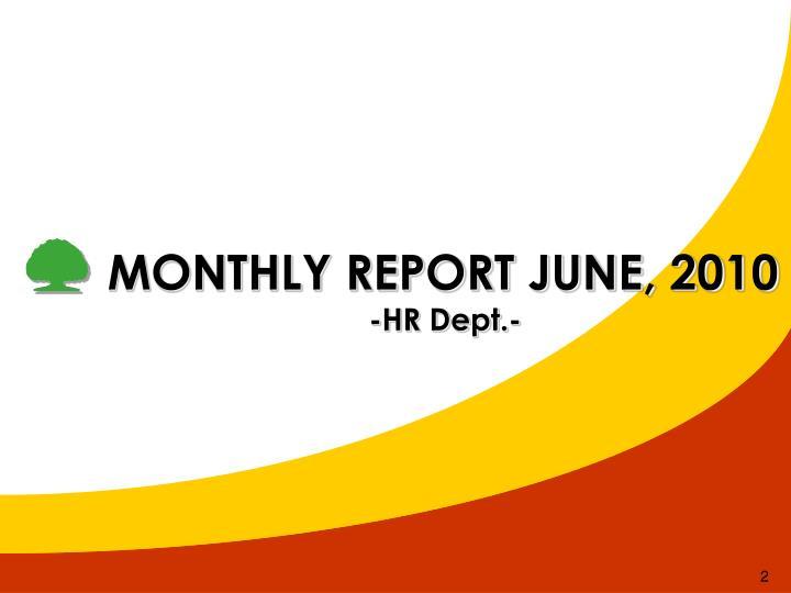 MONTHLY REPORT JUNE, 2010