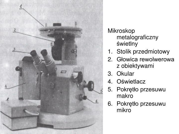 Mikroskop metalograficzny świetlny