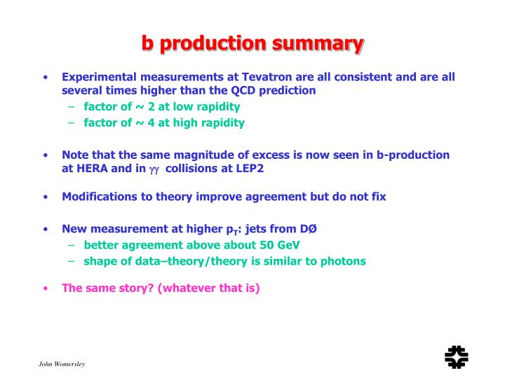 b production summary