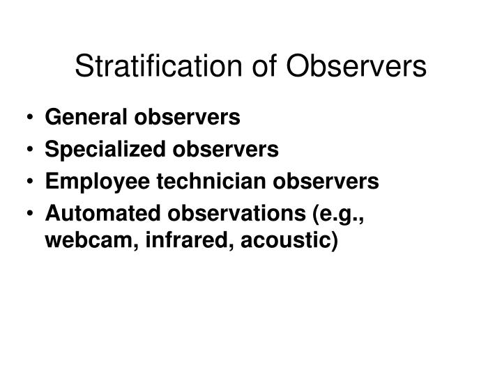 Stratification of Observers