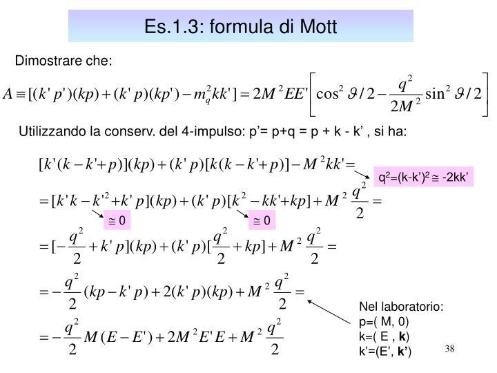 Es.1.3: formula di Mott