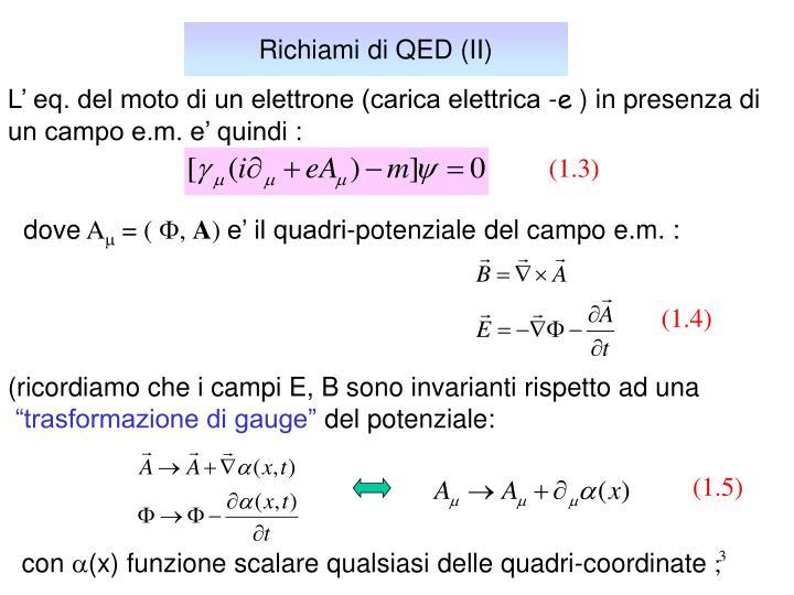 Richiami di QED (II)