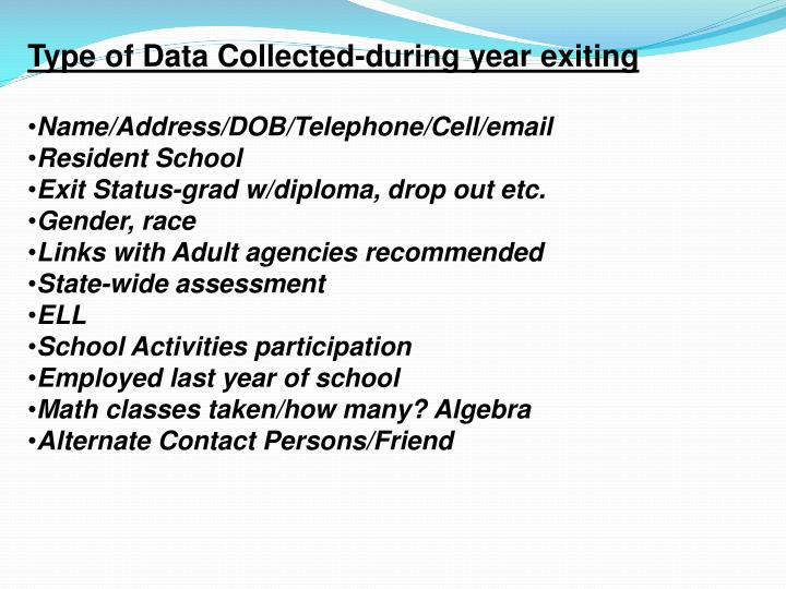 Type of Data Collected-during year exiting