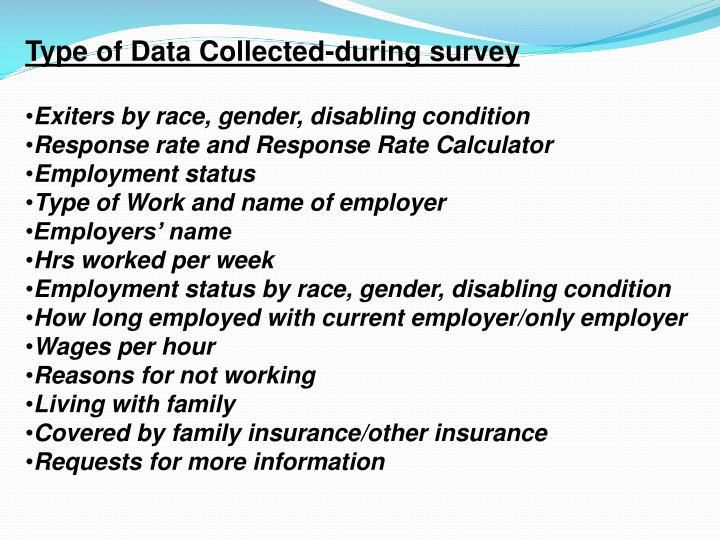Type of Data Collected-during survey