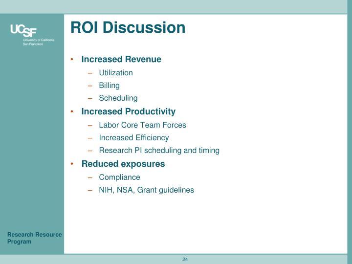 ROI Discussion