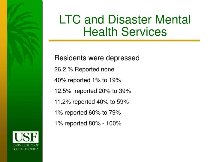 LTC and Disaster Mental Health Services