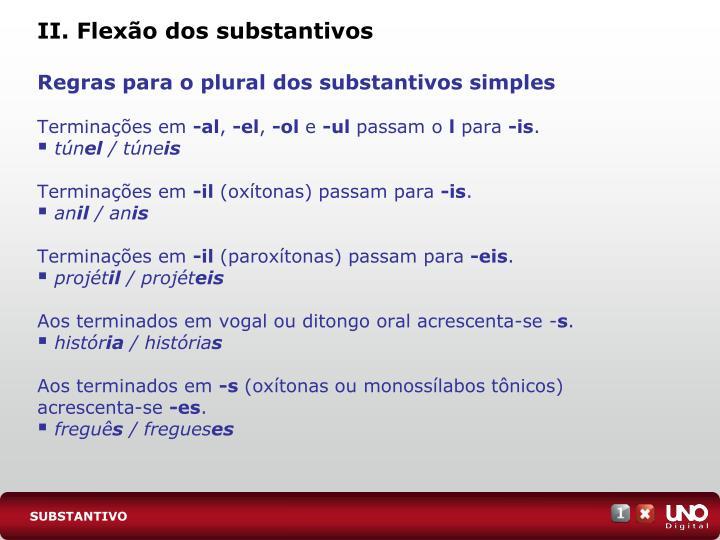 II. Flexão dos substantivos