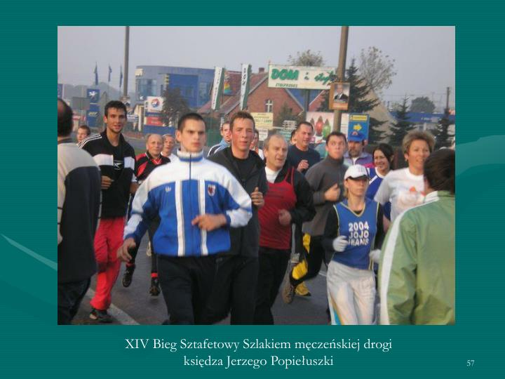 XIV Bieg Sztafetowy Szlakiem męczeńskiej drogi