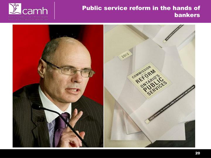 Public service reform in the hands of bankers