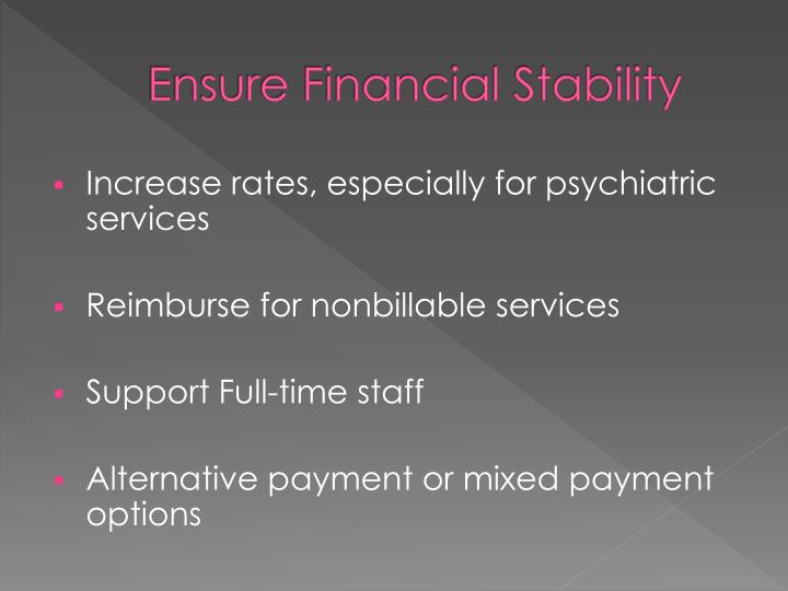 Ensure Financial Stability