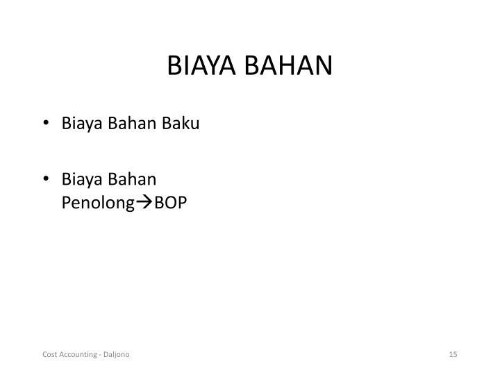 BIAYA BAHAN