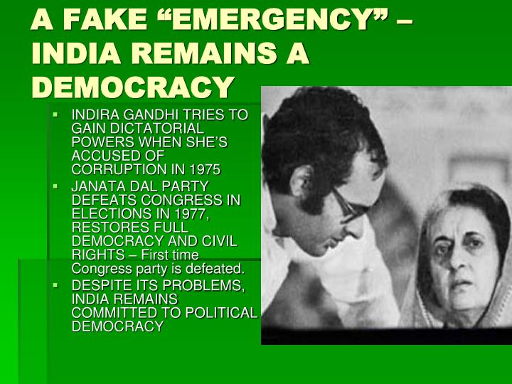 "A FAKE ""EMERGENCY"" – INDIA REMAINS A DEMOCRACY"