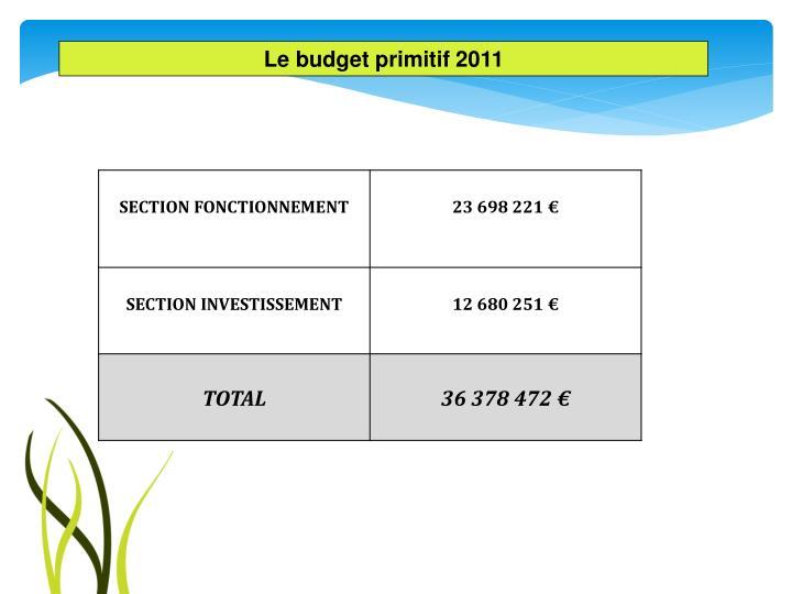 Le budget primitif 2011