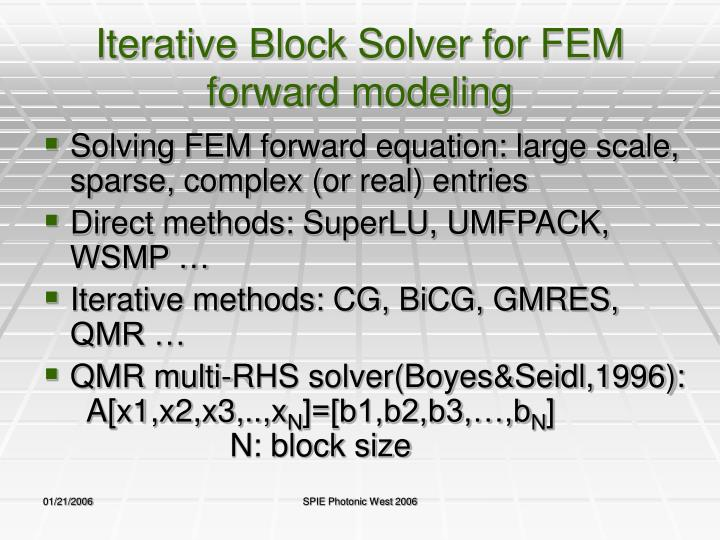 Iterative Block Solver for FEM forward modeling