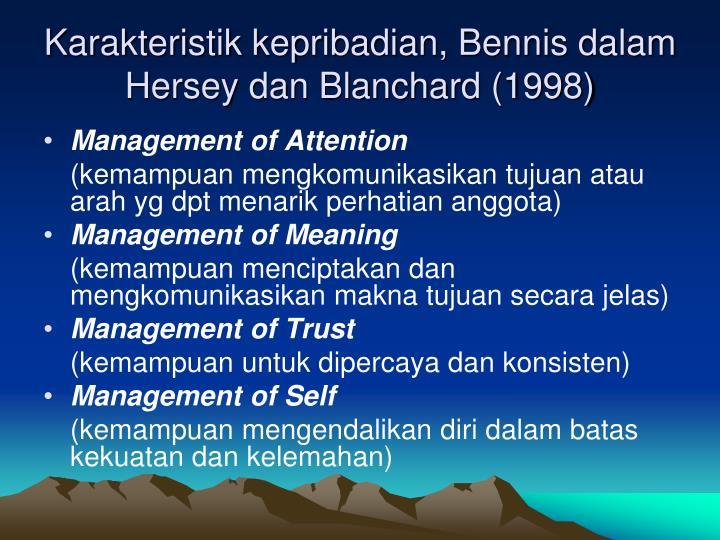 Karakteristik kepribadian, Bennis dalam Hersey dan Blanchard (1998)