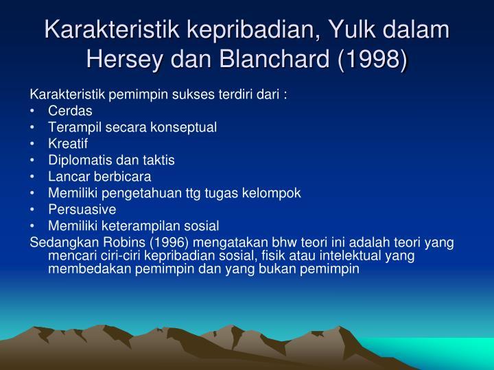Karakteristik kepribadian, Yulk dalam Hersey dan Blanchard (1998)