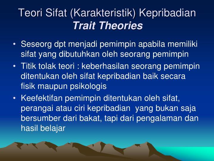 Teori Sifat (Karakteristik) Kepribadian