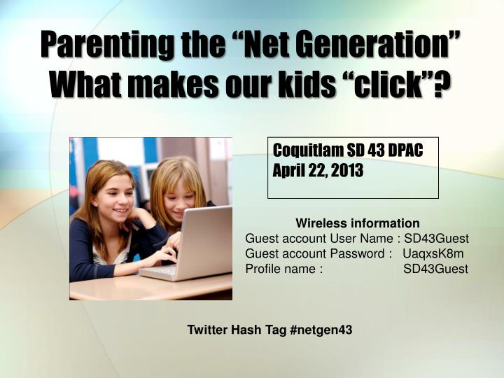 Parenting the net generation what makes our kids click