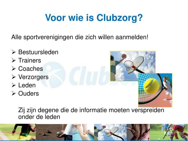 Voor wie is Clubzorg?