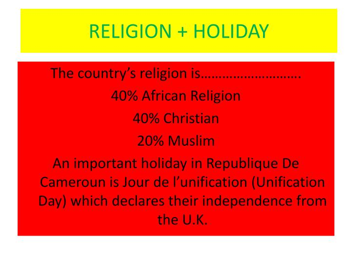 RELIGION + HOLIDAY