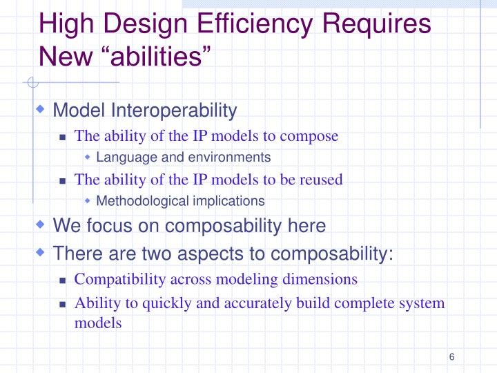 "High Design Efficiency Requires New ""abilities"""