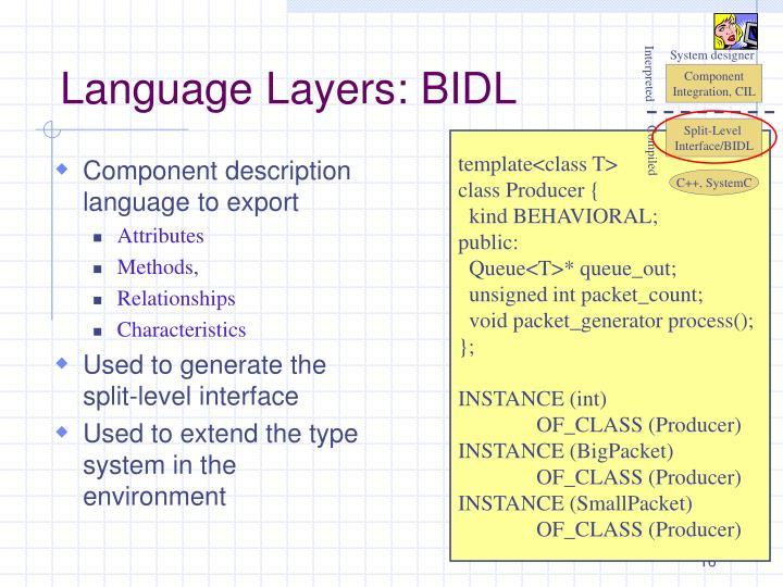 Language Layers: BIDL