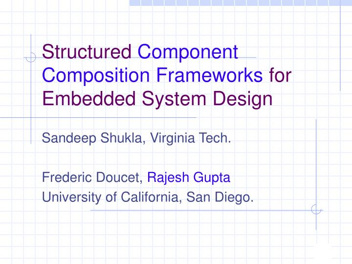 Structured component composition frameworks for embedded system design