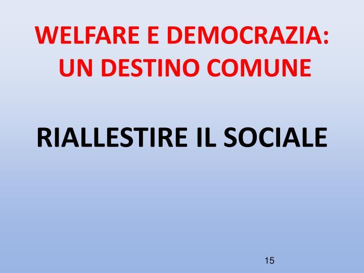 WELFARE E DEMOCRAZIA: